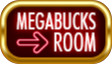 megabucks_room_mobile.jpg